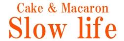 山梨のケーキ&マカロン【Slow life】